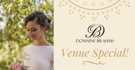 Domaine Brahms Wedding Venue Special