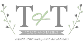 Toast and Tassles