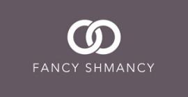 Fancy Shmancy